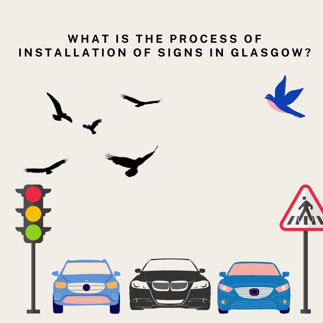 installation of signs in Glasgow